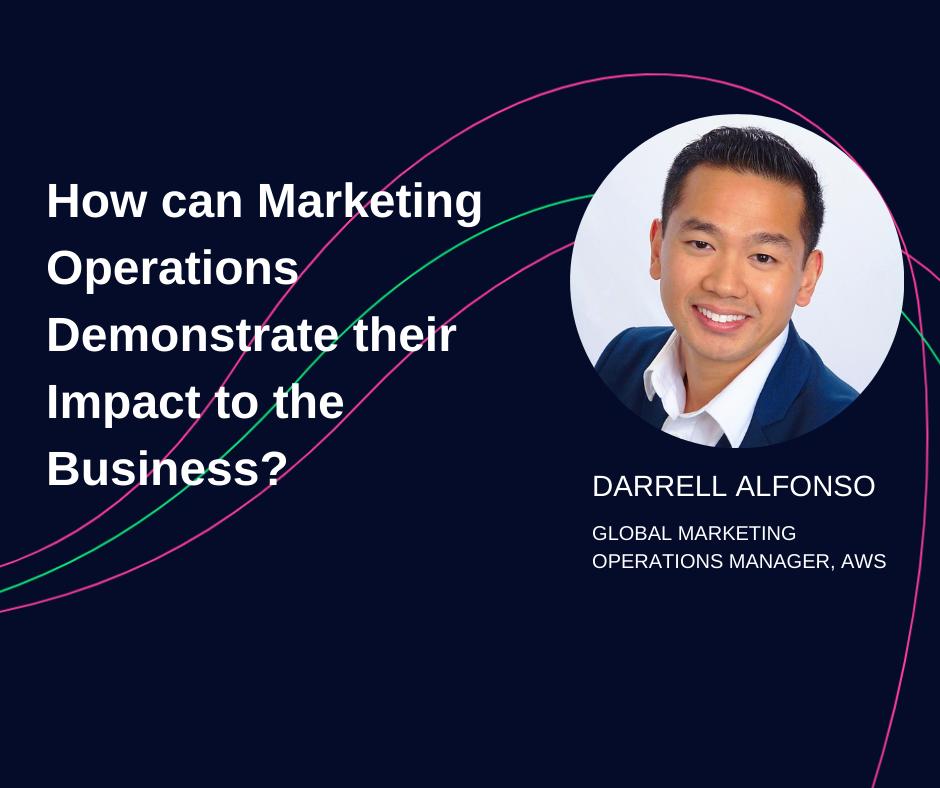 Darrell Alfonso - AWS - Marketing Operations