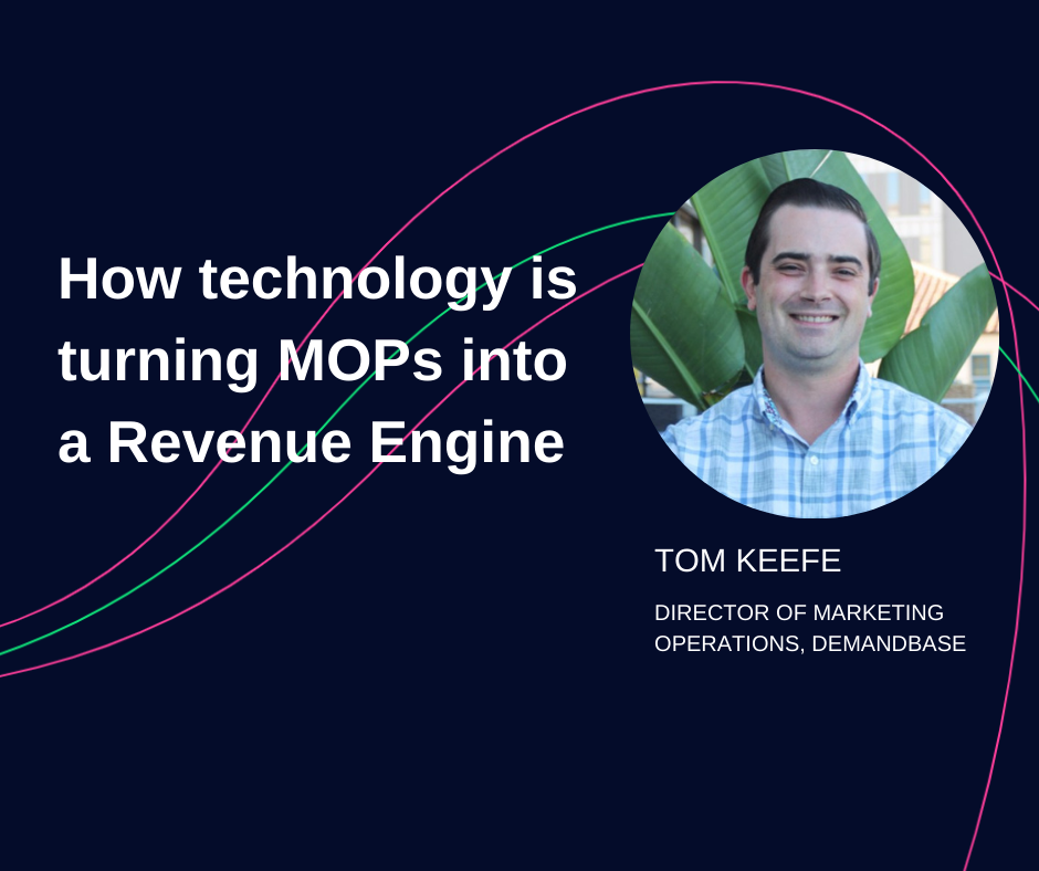 How technology is turning MOPs into a Revenue Engine